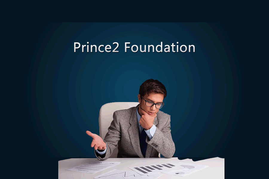 PRINCE2? Foundation